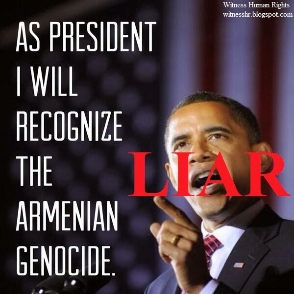 WHR-Obama liar-not-recognised-armenian genocide